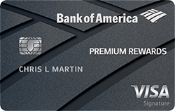 Bank of America<sup>®</sup> Premium Rewards<sup>®</sup> Credit Card