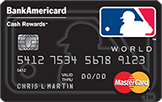 Major League Baseball® BankAmericard Cash Rewards™ Credit Card